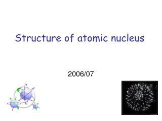 Structure of atomic nucleus