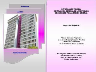 REPÚBLICA DE PANAMÁ CONTRALORIA GENERAL DE LA REPÚBLICA DIRECCIÓN DE FISCALIZACIÓN GENERAL