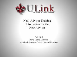 New  Advisor Training Information for the  New Advisor