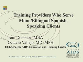 Training Providers Who Serve Mono/Bilingual Spanish-Speaking Clients