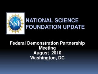 National Science Foundation Update