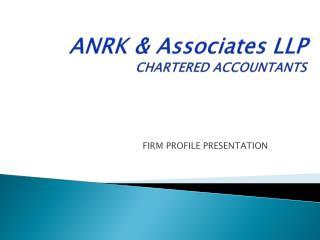 ANRK & Associates LLP CHARTERED ACCOUNTANTS