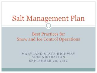 Salt Management Plan Best Practices for  Snow and Ice Control Operations
