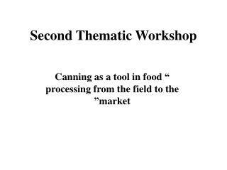 Second Thematic Workshop