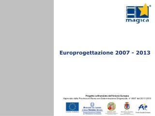 Europrogettazione 2007 - 2013