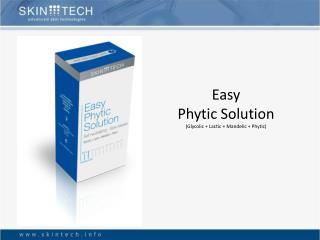 Easy  Phytic Solution (Glycolic + Lactic +  Mandelic  +  Phytic )