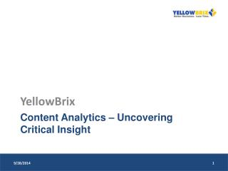 Content Analytics – Uncovering Critical Insight