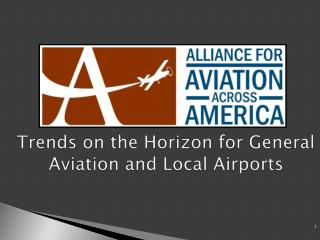 Trends on the Horizon for General Aviation and Local Airports