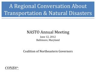 A Regional Conversation About Transportation & Natural Disasters