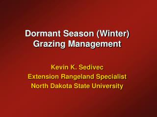 Dormant Season (Winter) Grazing Management