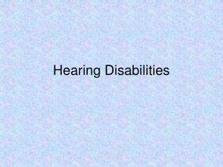 Hearing Disabilities
