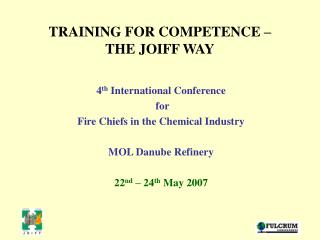 TRAINING FOR COMPETENCE –  THE JOIFF WAY