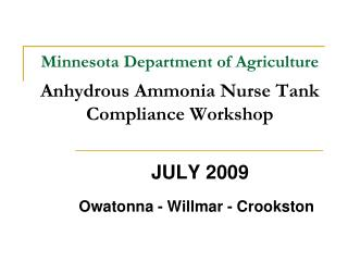 Minnesota Department of Agriculture Anhydrous Ammonia Nurse Tank  Compliance Workshop
