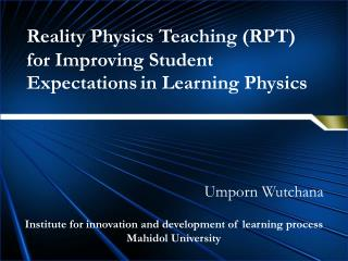 Reality Physics Teaching (RPT) for Improving Student Expectations in Learning Physics