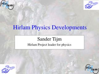 Hirlam Physics Developments
