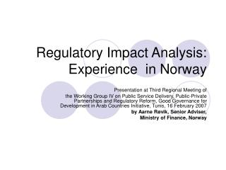 Regulatory Impact Analysis: Experience  in Norway
