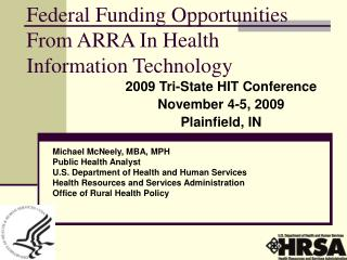 Federal Funding Opportunities From ARRA In Health Information Technology