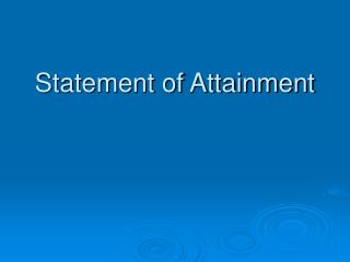 Statement of Attainment