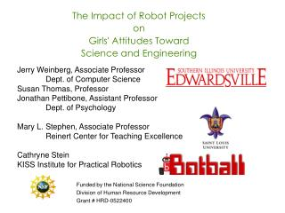 The Impact of Robot Projects  on  Girls' Attitudes Toward  Science and Engineering