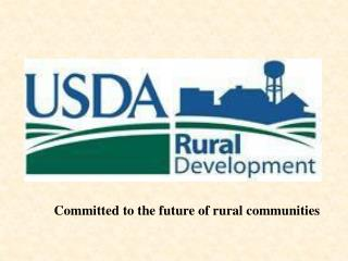 Committed to the future of rural communities