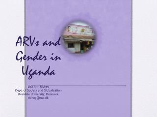 ARVs and Gender in Uganda