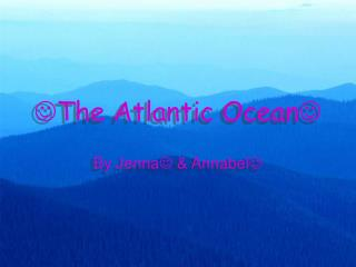  The Atlantic Ocean 