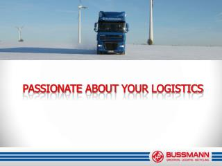 Passionate about your Logistics