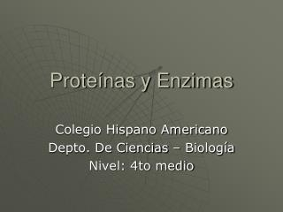 Proteínas y Enzimas