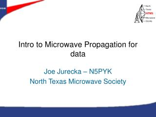 Intro to Microwave Propagation for data