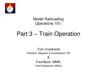 Model Railroading Operations 101: Part 3 – Train Operation