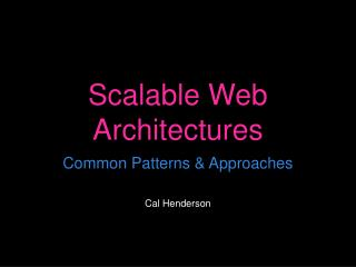Scalable Web Architectures