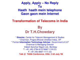 By Dr T.H.Chowdary *  Director,  Center for Telecom Management & Studies