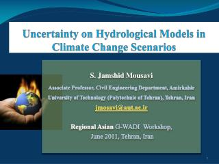 Uncertainty on Hydrological Models in Climate Change Scenarios