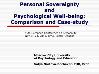 Personal Sovereignty  and  Psychological Well-being: Comparison and Case-study