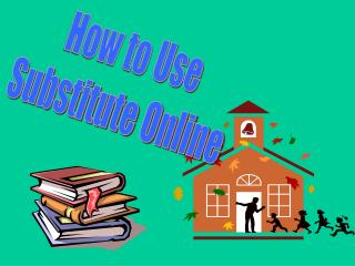 How to Use Substitute Online