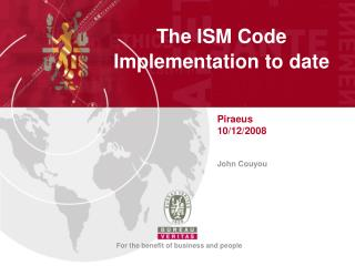 The ISM Code Implementation to date
