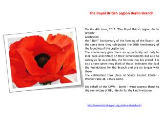 "On  the 4th June,  2011  ""The Royal British Legion Berlin Branch""  celebrated"