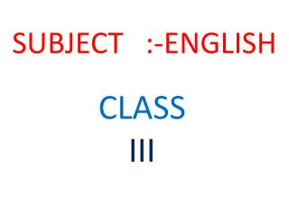 SUBJECT   :-ENGLISH
