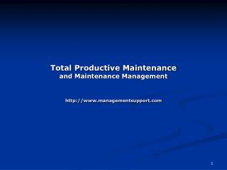 Total Productive Maintenance and Maintenance Management managementsupport
