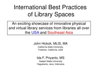 International Best Practices  of Library Spaces