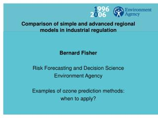 Comparison of simple and advanced regional models in industrial regulation Bernard Fisher