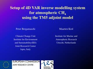 Setup of 4D VAR inverse modelling system for atmospheric CH 4 using the TM5 adjoint model