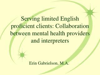 Erin Gabrielson, M.A.