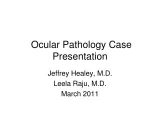 Ocular Pathology Case Presentation