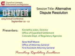 Session Title:  Alternative Dispute Resolution