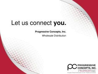 Progressive Concepts, Inc. Wholesale Distribution