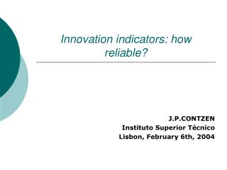 Innovation indicators: how reliable?