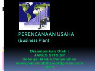 PERENCANAAN USAHA (Business Plan)