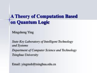 A Theory of Computation Based on Quantum Logic