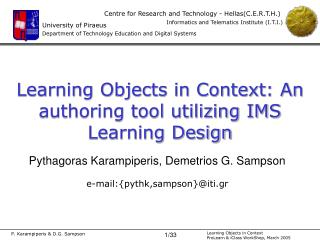 Learning Objects in Context :  An authoring tool utilizing IMS Learning Design